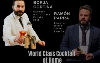 World Class Cocktail – Borja Cortina y Ramón Parra