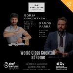 World Class Cocktail – Borja Goicoetxea y Ramón Parra